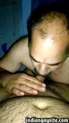 Indian gay blowjob video of a horny and mature cock sucker pleasing his drunk buddy